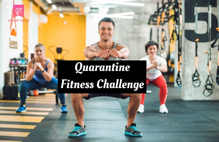 Quarantine Fitness Challenge: Home Workout to Stay Fit and Active