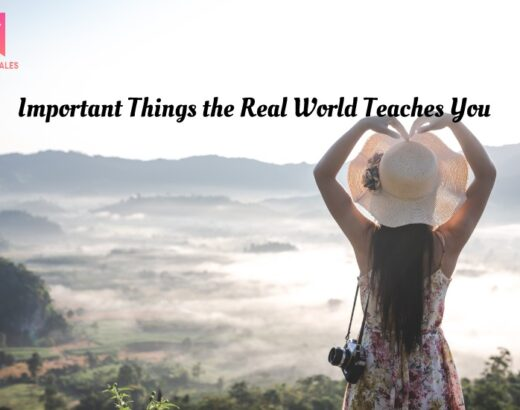 Things the Real World Teaches You
