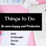 Things to Do to Make Your Day Better