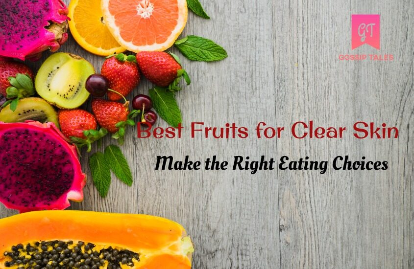 Best Fruits for Clear Skin: Making the Right Choice