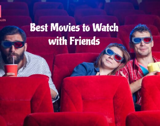Best Movies to Watch with Friends