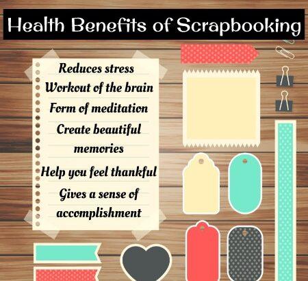 Health Benefits of Scrapbooking (1)