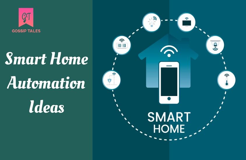 6 Smart Home Automation Ideas for 2020