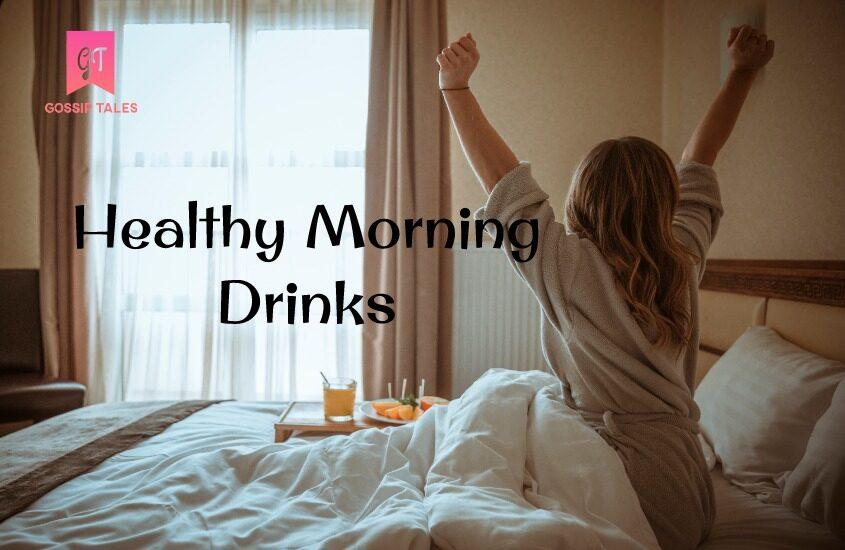 Healthy Morning Drinks to Kickstart Your Metabolism