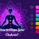 How to Clean Your Chakras