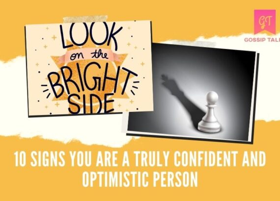 Signs You Are Truly Confident and Optimistic Person