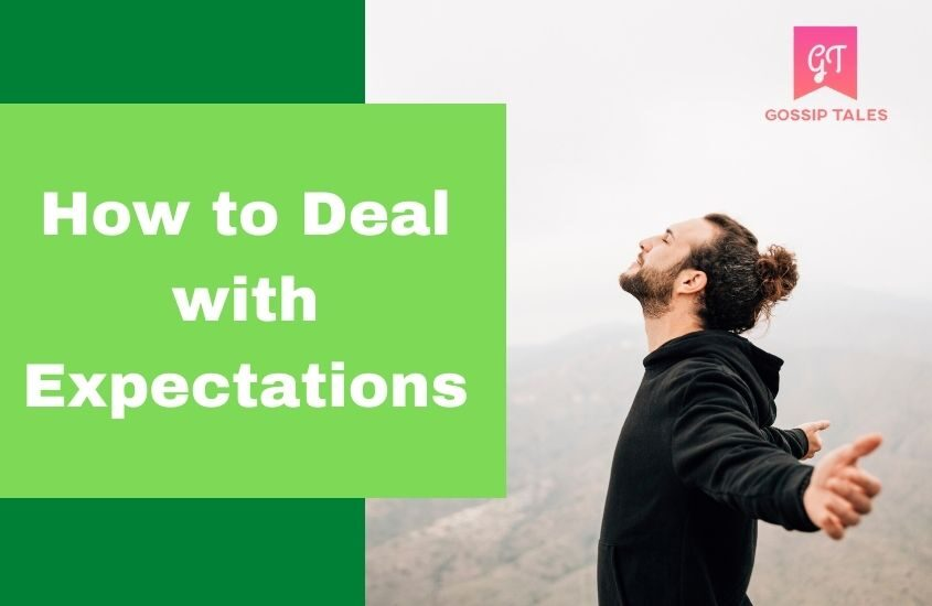 How to Deal with Expectations and Disappointment