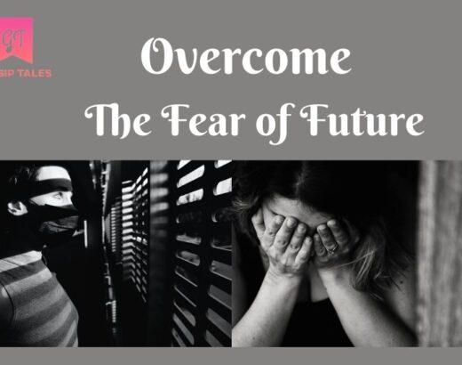 Fear of Future